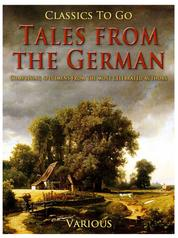 Tales from the German / Comprising specimens from the most celebrated authors