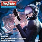 """Perry Rhodan 2912: Der letzte Galakt-Transferer - Perry Rhodan-Zyklus """"Genesis"""""""