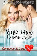Janet Lane Walters: The Virgo-Pisces Connection
