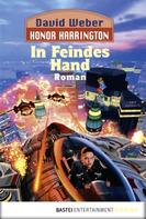David Weber: Honor Harrington: In Feindes Hand ★★★★★