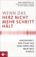Karl-Heinz Föste: Wenn das Herz nicht mehr Schritt hält ★★★★★