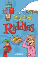 Lisa Regan: The Big Book of Riddles