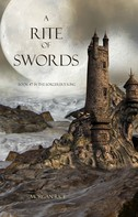 Morgan Rice: A Rite of Swords (Book #7 of the Sorcerer's Ring) ★★★★