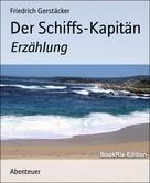 Friedrich Gerstäcker: Der Schiffs-Kapitän