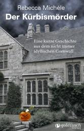 Der Kürbismörder - Ein kurzes Abenteuer für Mabel Clarence im nicht immer beschaulichen Cornwall