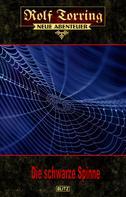 Thomas Ostwald: Rolf Torring – Neue Abenteuer 25: Die schwarze Spinne