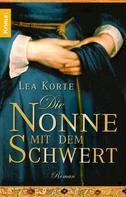 Lea Korte: Die Nonne mit dem Schwert ★★★★