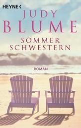 Sommerschwestern - Roman
