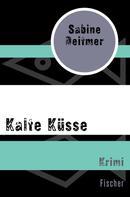 Sabine Deitmer: Kalte Küsse ★★★★