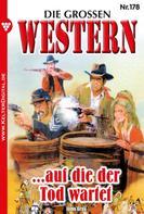 John Gray: Die großen Western 178