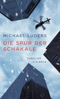 Michael Lüders: Die Spur der Schakale ★★★★