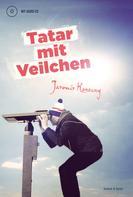 Jaromir Konecny: Tatar mit Veilchen