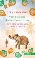 Per J. Andersson: Vom Elefanten, der das Tanzen lernte ★★★