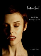 Morgan Rice: Betrothed (Book #6 in the Vampire Journals)