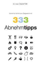 333 Abnehmtipps - Schritt für Schritt zum Zielgewicht