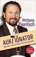 Wolfgang Pauritsch: Der Auktionator ★★★★