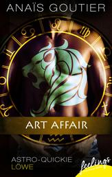 Art Affair - Astro-Quickie: Löwe