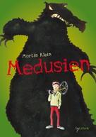 Martin Klein: Medusien ★
