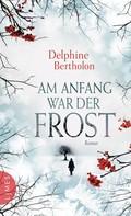 Delphine Bertholon: Am Anfang war der Frost ★★★