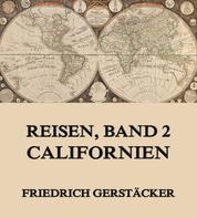 Reisen, Band 2 - Californien