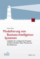 Michael Hahne: Modellierung von Business-Intelligence-Systemen