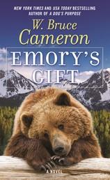 Emory's Gift - A Novel