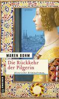 Maren Bohm: Die Rückkehr der Pilgerin ★★★★