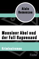 Alain Demouzon: Monsieur Abel und der Fall Raguenaud
