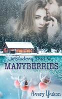 Avery Yukon: Manyberries