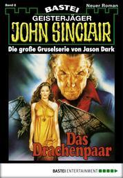 John Sinclair - Folge 0008 - Das Drachenpaar