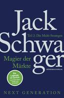 Jack D. Schwager: Magier der Märkte: Next Generation: Teil 2 ★★★★★