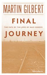 Final Journey - The Fate of the Jews in Nazi Europe