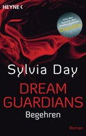 Sylvia Day: Dream Guardians - Begehren ★★★★