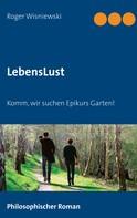 Roger Wisniewski: LebensLust