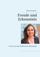 Beate Reinecker: Freude und Erkenntnis