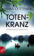 Nora Luttmer: Totenkranz ★★★★