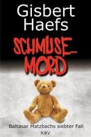 Gisbert Haefs: Schmusemord ★★★★