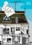 Jörg S. Gustmann: Briefe von Herrn G. ★★★★★