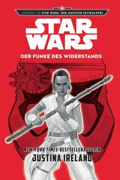 Star Wars: Der Funke des Widerstands - Journey to Star Wars: Der Aufstieg Skywalkers