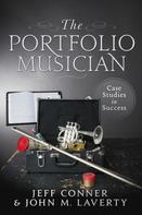 Jeff Conner: The Portfolio Musician: Case Studies in Success