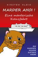 Kirsten Klein: Marder ahoi! Eine mörderische Kreuzfahrt ★★★★★