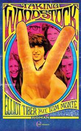 Taking Woodstock - Befreiung, Aufruhr und ein Festival