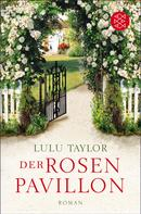 Lulu Taylor: Der Rosenpavillon ★★★★