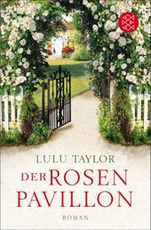 Der Rosenpavillon - Roman