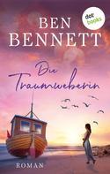 Ben Bennett: Die Traumweberin ★★★★★