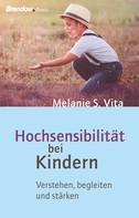 Melanie S. Vita: Hochsensibilität bei Kindern ★★★★★