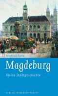 Matthias Puhle: Magdeburg