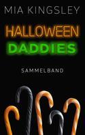 Mia Kingsley: Halloween Daddies