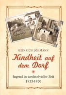 Heinrich Löhmann: Kindheit auf dem Dorf ★★★