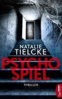 Natalie Tielcke: Psychospiel ★★★★